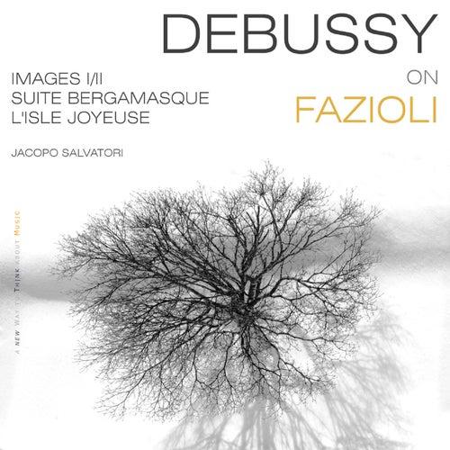Debussy: Images I-II, Suite Bergamasque & Isle Joyeuse de Jacopo Salvatori