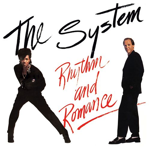 Rhythm and Romance by The System