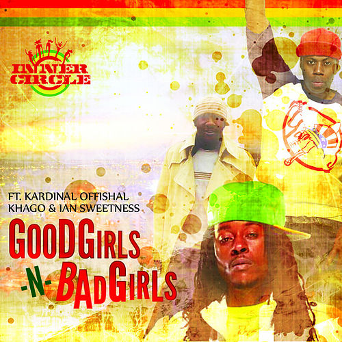 Good Girls -N- Bad Girls - Single von Inner Circle