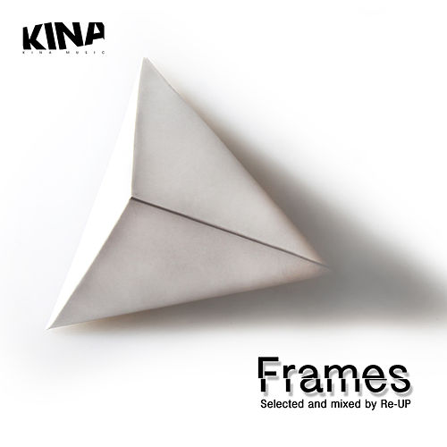 Frames (Selected and Mixed By Re-UP) von Various Artists
