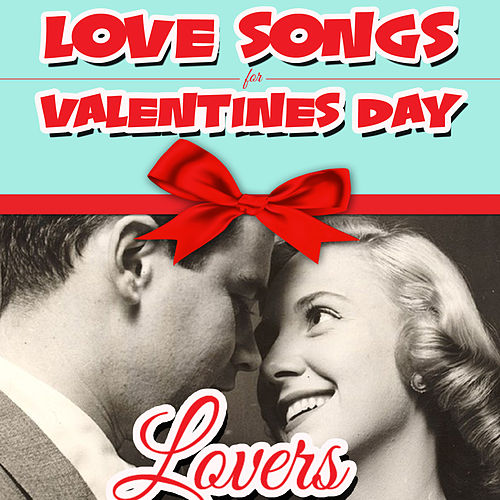Love Songs for Valentines Day Lovers de Various Artists