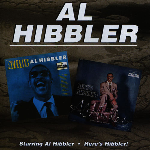 Starring Al Hibbler/Here's Hibbler! by Al Hibbler