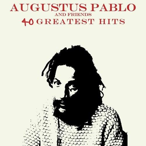 40 Hits Augustus Pablo and Friends de Various Artists