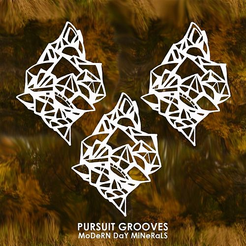 Modern Day Minerals by Pursuit Grooves
