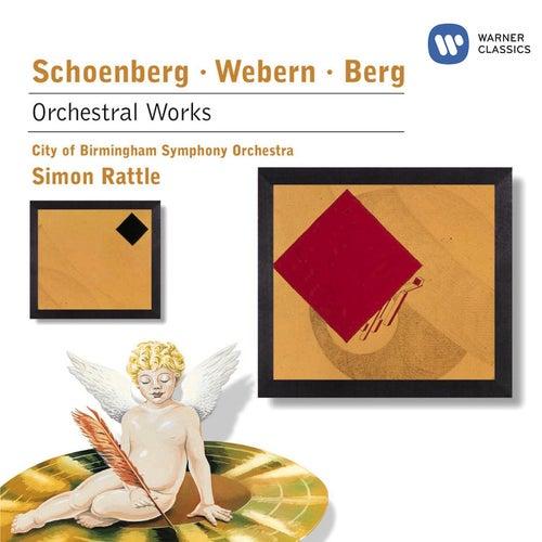 Schoenberg/Webern/Berg : Orchestral Music by Sir Simon Rattle
