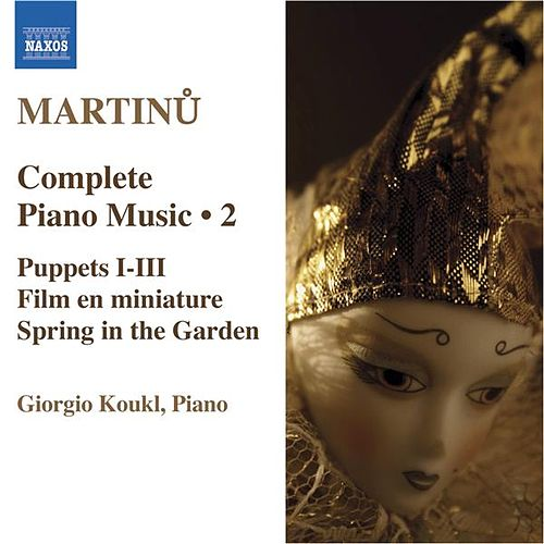 MARTINU: Piano Music (Complete), Vol. 2 by Giorgio Koukl