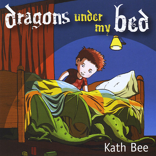 Dragons Under My Bed di Kath Bee