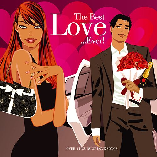 The Best Love...Ever! de Various Artists