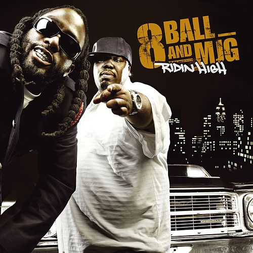 Ridin' High (U.S. Amended Version) by 8Ball and MJG