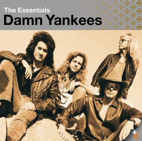 The Essentials: Damn Yankees by Damn Yankees