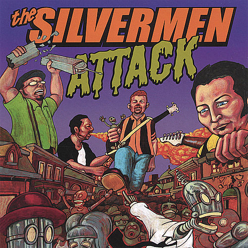 Attack! by The Silvermen