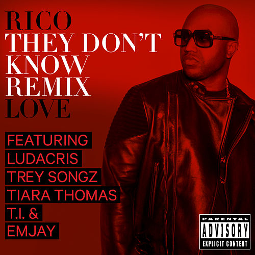 They Don't Know Remix de Rico Love
