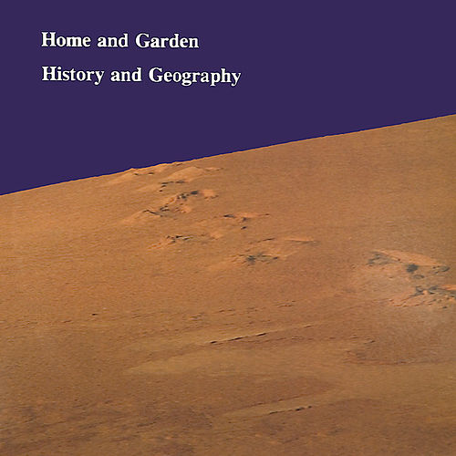 History and Geography di Home & Garden