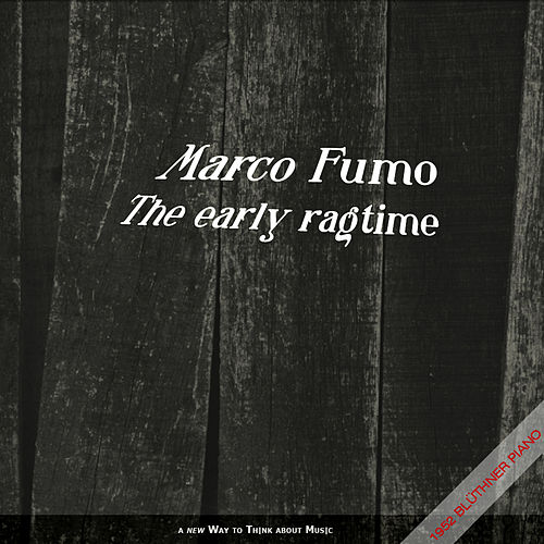 The Early Ragtime de Marco Fumo