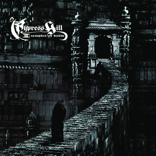 Cypress Hill III (Temples Of Boom) von Cypress Hill