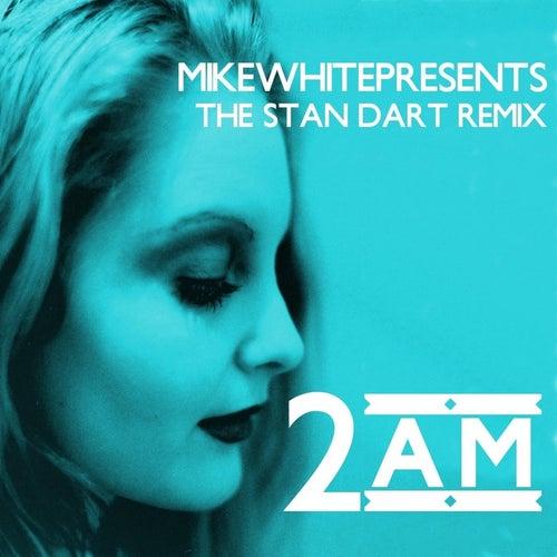 2am (Standart Remix) by Mikewhitepresents