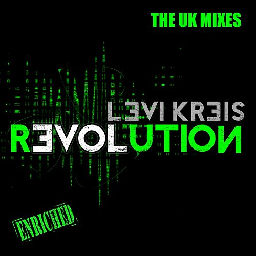 Love Revolution - The UK Mixes de Levi Kreis