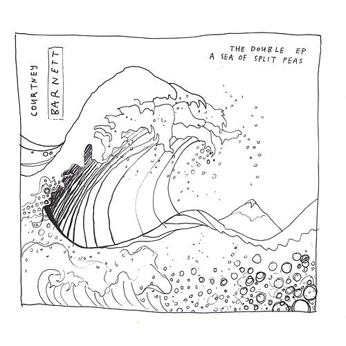 The Double Ep: A Sea of Split Peas by Courtney Barnett