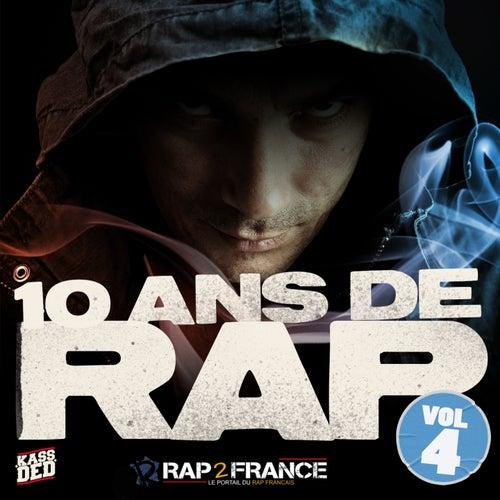 10 Ans De Rap, Vol. 4 de Various Artists