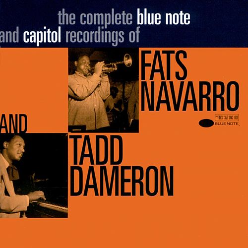 The Complete Blue Note And Capitol Recordings Of de Fats Navarro