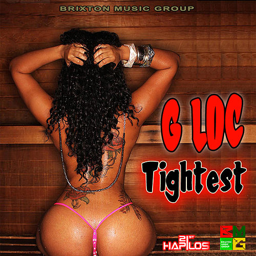 Tightest - Single de G Loc
