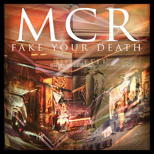 Fake Your Death by My Chemical Romance
