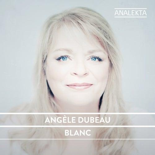Blanc by Angèle Dubeau