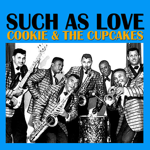 Such as Love de Cookie and the Cupcakes