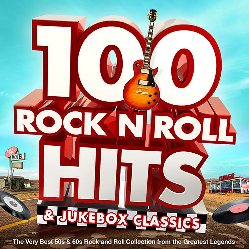 100 Rock n Roll Hits & Jukebox Classics - The Very Best 50s & 60s Rock and Roll Collection from the Greatest Legends de Various Artists