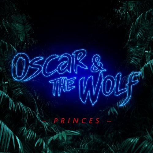 Princes de Oscar & The Wolf