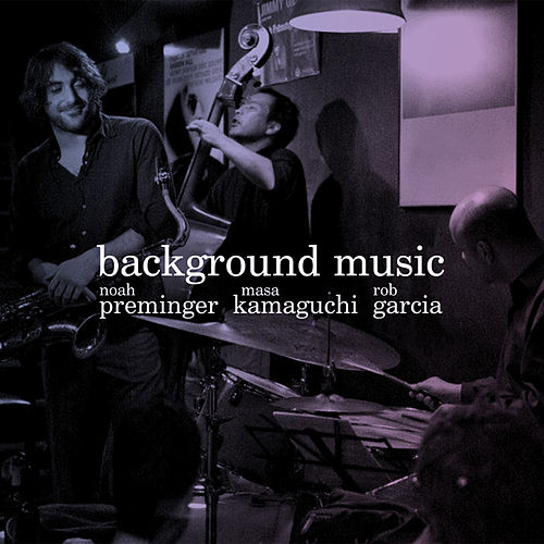 Background Music fra Noah Preminger
