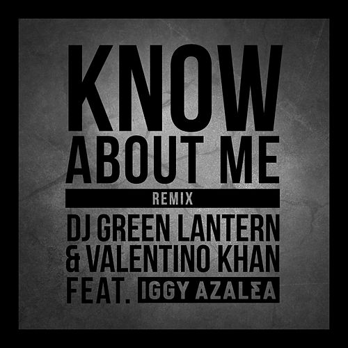 Know About Me von Valentino Khan