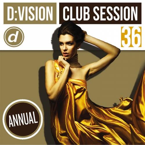 D:vision Club Session 36 [Annual] von Various Artists