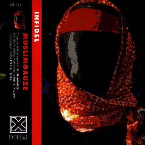 Infidel by Muslimgauze