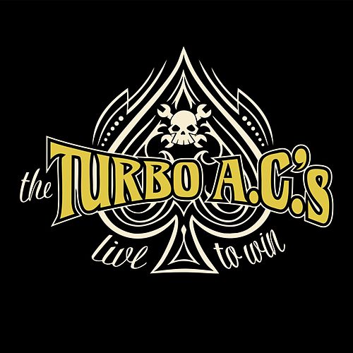 Live to Win by Turbo A.C.'s