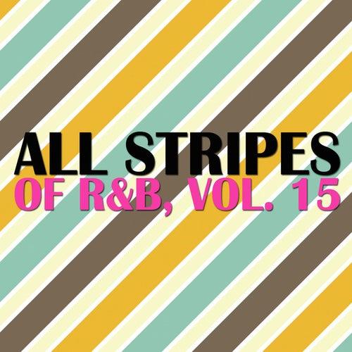 All Stripes Of R&B, Vol. 15 de Various Artists