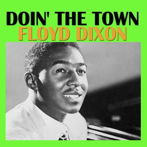 Doin' The Town de Floyd Dixon