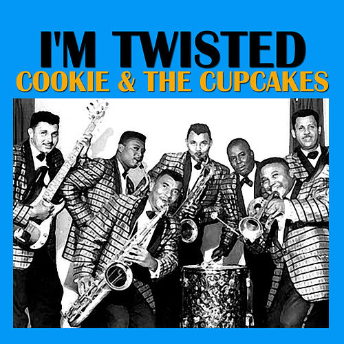I'm Twisted de Cookie and the Cupcakes