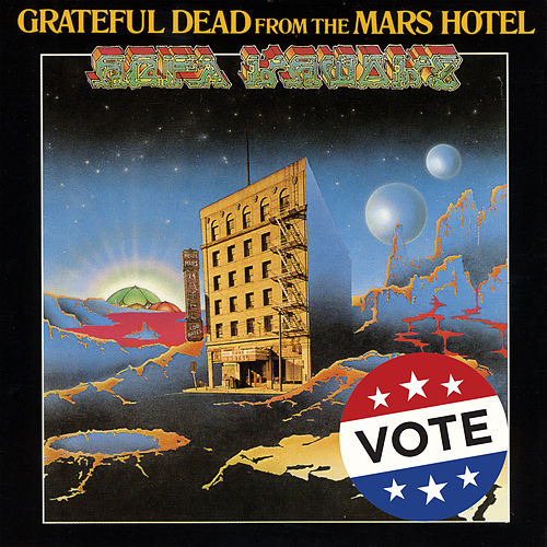 From The Mars Hotel de Grateful Dead