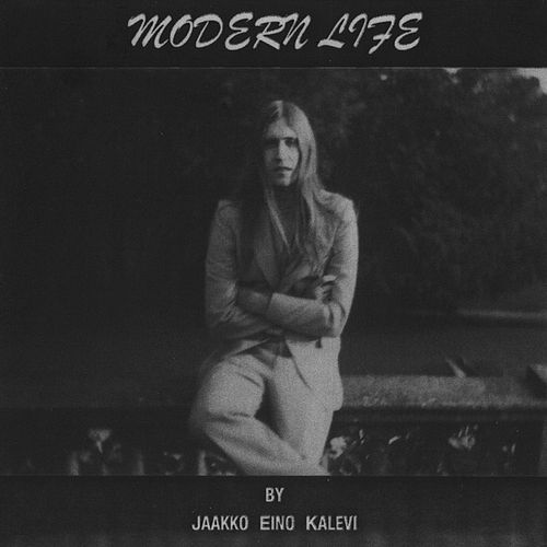 Modern Life fra Jaakko Eino Kalevi