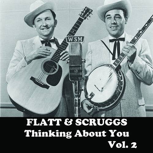 Thinking About You, Vol. 2 de Flatt and Scruggs
