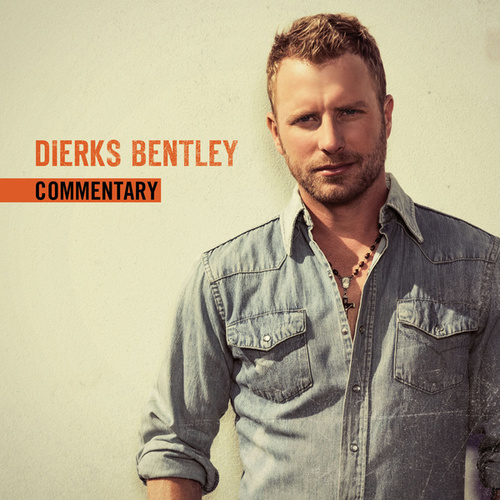I Hold On - Album Commentary de Dierks Bentley