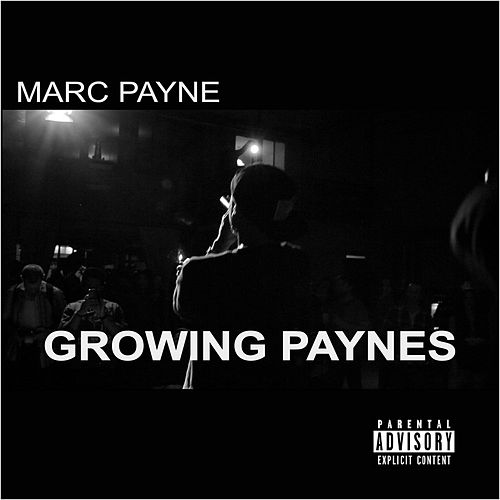 Growing Paynes by Marc Payne