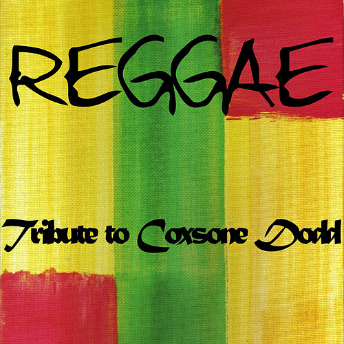 Reggae Tribute to Coxsone Dodd de Various Artists