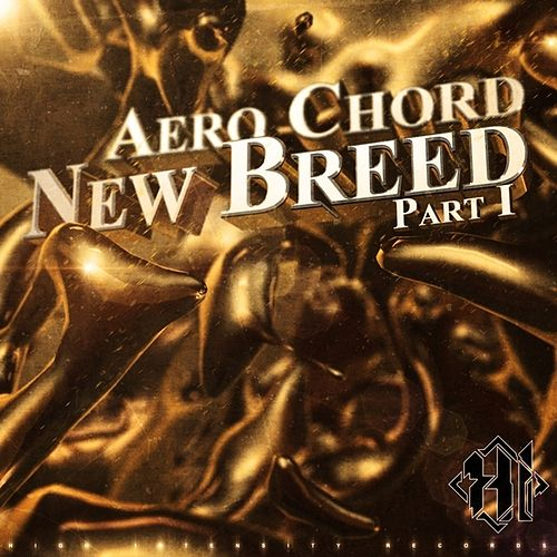 New Breed Part 1 by Aero Chord