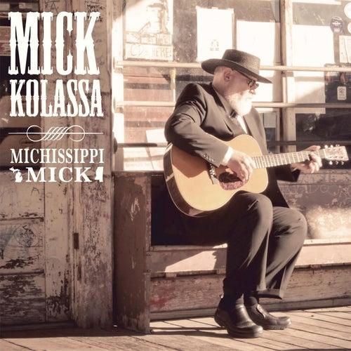 Michissippi Mick de Mick Kolassa
