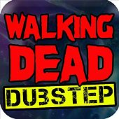 The Walking Dead Dubstep Remix by Dubstep Masters