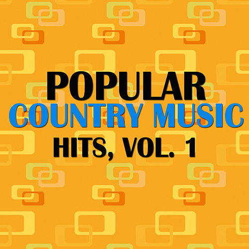 Popular Country Music Hits, Vol. 1 by Various Artists