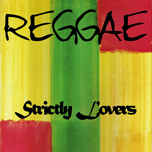 Strictly Lovers Reggae de Various Artists