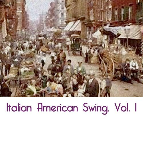 Italian American Swing, Vol. 1 de Various Artists